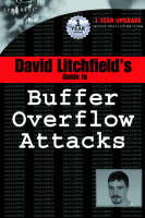 David Litchfield's Guide to Buffer Overflow Attacks (Paperback)