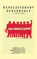 Revolutionary Rehearsals (Paperback)