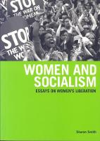 Women And Socialism: Essays on Women's Liberation (Paperback)