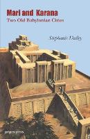 Mari and Karana: Two Old Babylonian Cities: With a New Introduction by the Author (Paperback)
