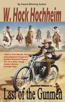 Last of the Gunmen (Paperback)