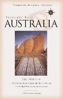 Travelers' Tales Australia: True Stories - Travelers' Tales Guides (Paperback)