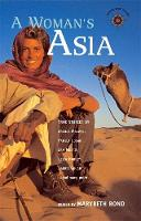 A Woman's Asia: True Stories (Paperback)