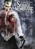 Savage Membrane: A Cal McDonald Mystery (Hardback)