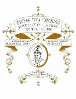 How to Dress for Every Occasion, by the Pope (Hardback)