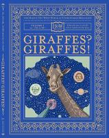 Giraffes? Giraffes! - HOW SERIES (Hardback)
