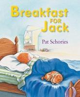 Breakfast for Jack - Jack's Books (Hardback)