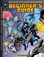 Mutants & Masterminds: Beginner's Guide
