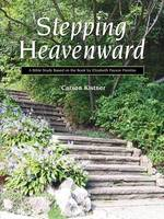 Stepping Heavenward: A Study Guide (Paperback)