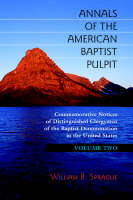 Annals of the American Baptist Pulpit: Volume Two (Hardback)