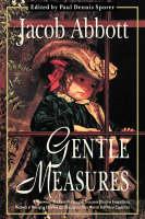 Gentle Measures (Hardback)