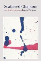 Scattered Chapters: New & Selected Poems (Paperback)