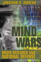 Mind Wars: Brain Research and National Defence (Hardback)