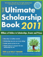 Ultimate Scholarship Book 2011: Billions of Dollars in Scholarships, Grants and Prizes (Paperback)