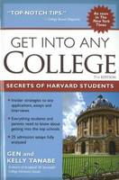 Get into Any College: Secrets of Harvard Students (Paperback)