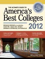 The Ultimate Guide to America's Best Colleges 2012 (Paperback)