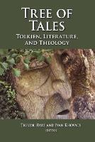 Tree of Tales: Tolkien, Literature, and Theology (Paperback)