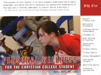 Personal Wellness for the Christian College Student: For the Christian College Student (Spiral bound)