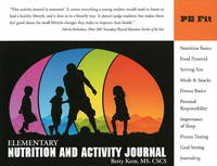 Elementary Nutrition and Activity Journal (Paperback)