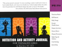 Nutrition and Activity Journal for Teenaged Girls (Paperback)