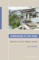 Companion to the Poor: Christ in the Urban Slums (Paperback)