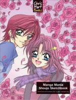 Shoujo Sketchbook - Manga Mania (Hardback)
