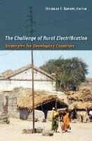 The Challenge of Rural Electrification: Strategies for Developing Countries (Hardback)