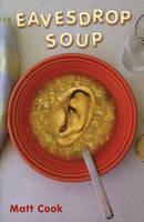 Eavesdrop Soup (Paperback)