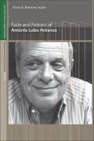 Facts and Fictions of Antonio Lobo Antunes (Paperback)