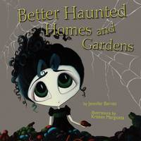 Better Haunted Homes and Gardens (Paperback)