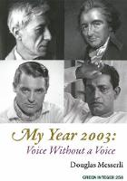 My Year 2003: Voice Without A Voice (Paperback)