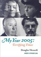 My Year 2005: Terrifying Times (Paperback)