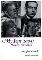 My Year 2004: Under Our Skin (Paperback)