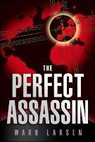 The Perfect Assassin: A David Slaton Novel (Paperback)