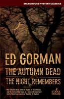 The Autumn Dead / The Night Remembers (Paperback)