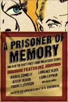 A Prisoner of Memory: And 24 of the Year's Finest Crime and Mystery Stories (Paperback)