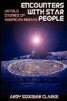 Encounters with Star People: Untold Stories of American Indians (Paperback)