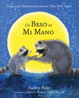 Un Beso en Mi Mano (The Kissing Hand) (Hardback)