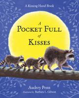 A Pocket Full of Kisses - The Kissing Hand Series (Hardback)