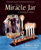 The Miracle Jar: A Hanukkah Story (Paperback)