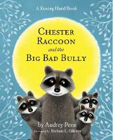 Chester Raccoon and the Big Bad Bully (CD-Audio)