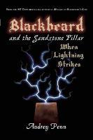 Blackbeard and the Sandstone Pillar: When Lightning Strikes (Paperback)