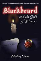 Blackbeard and the Gift of Silence (Paperback)