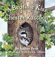 A Bedtime Kiss for Chester Raccoon - The Kissing Hand Series (Board book)