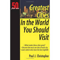 Greatest Cities in the World You Should Visit (Paperback)