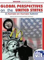 Global Perspectives on the United States Volumes 1 & 2: A Nation By Nation Survey (Hardback)