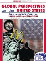 Global Perspectives on the United States Volume 3: Issues and Ideas Shaping International Relations (Hardback)