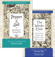 Pepper and Salt: Pepper and Salt AND The Wonder Clock AND The Wonder Clock (Hardback)