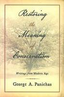 Restoring the Meaning of Conservatism (Paperback)