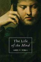The Life of the Mind (Paperback)